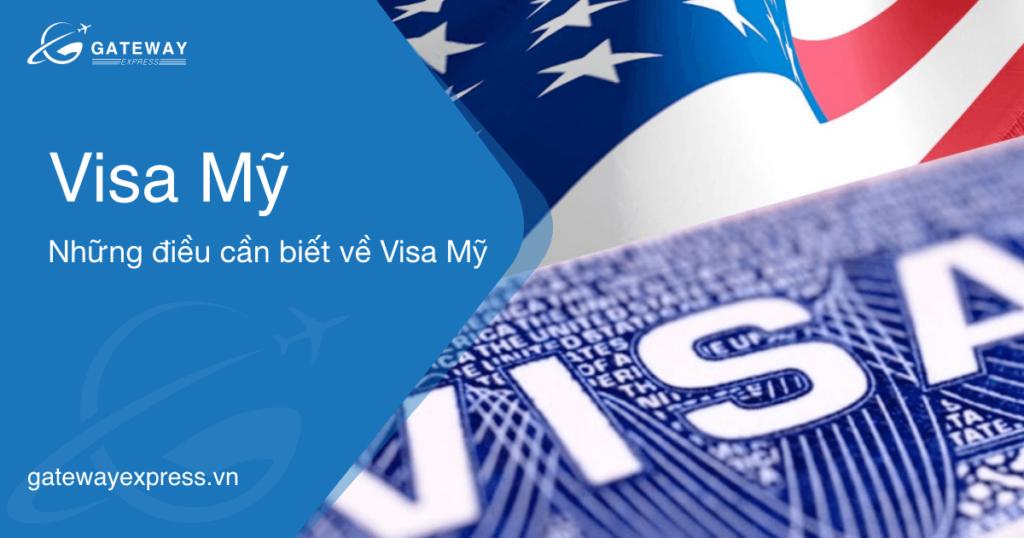 Visa Mỹ: Những điều cần biết về Visa đi Mỹ năm 2020